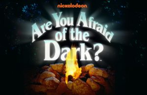 Nick Are You Afraid of the Dark?